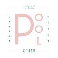 The Pool Club - Dallas